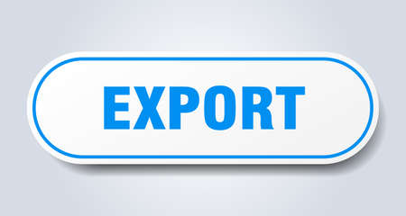 export sign. export rounded blue sticker. export
