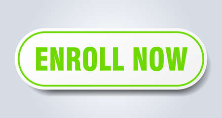 enroll now sign. enroll now rounded green sticker. enroll now
