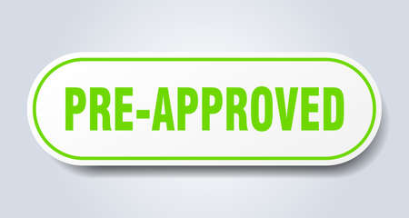 pre-approved sign. pre-approved rounded green sticker. pre-approved Ilustração