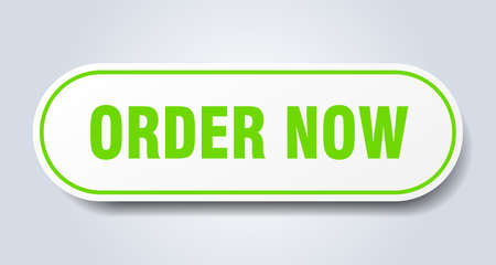 order now sign. order now rounded green sticker. order now