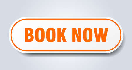 book now sign. book now rounded orange sticker. book now