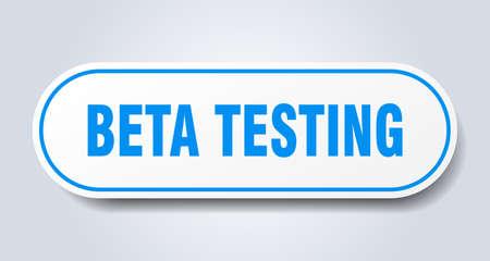 beta testing sign. beta testing rounded blue sticker. beta testing