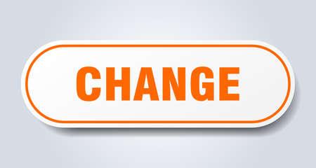 change sign. change rounded orange sticker. change