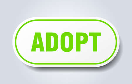 adopt sign. adopt rounded green sticker. adopt