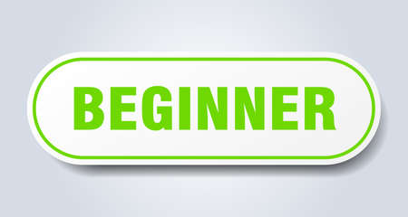 Anfänger Zeichen. Anfänger abgerundeter grüner Aufkleber. Anfänger Vektorgrafik