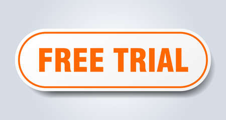 free trial sign. free trial rounded orange sticker. free trial