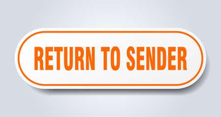 return to sender sign. return to sender rounded orange sticker. return to sender Stock Illustratie