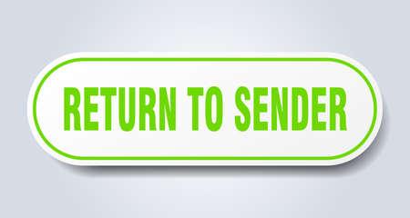 return to sender sign. return to sender rounded green sticker. return to sender