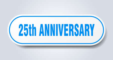25th anniversary sign. 25th anniversary rounded blue sticker. 25th anniversary