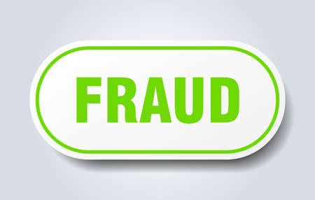 fraud sign. fraud rounded green sticker. fraud Stock Illustratie