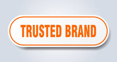 trusted brand sign. trusted brand rounded orange sticker. trusted brand