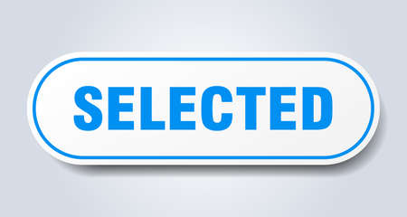 selected sign. selected rounded blue sticker. selected Illusztráció