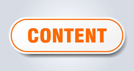 content sign. content rounded orange sticker. content