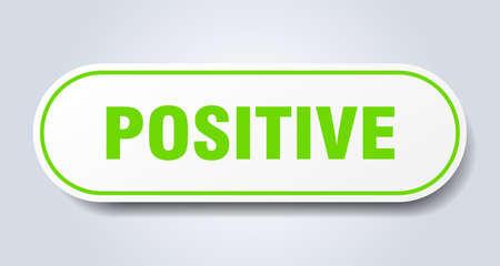 positive sign. positive rounded green sticker. positive