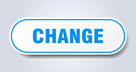 change sign. change rounded blue sticker. change