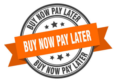 buy now pay later label. buy now pay later orange band sign. buy now pay later Ilustração