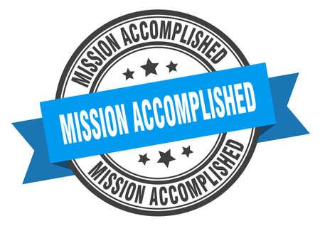 mission accomplished label. mission accomplished blue band sign. mission accomplished Ilustrace