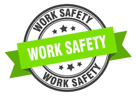 work safety label. work safety green band sign. work safety