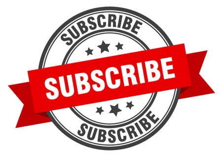 subscribe label. subscribe red band sign. subscribe