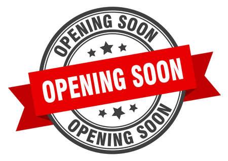 ouverture prochaine étiquette. ouverture bientôt signe de bande rouge. ouverture prochaine