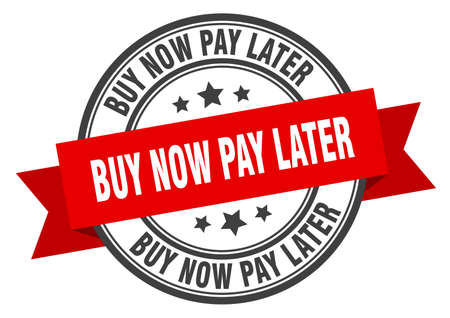 buy now pay later label. buy now pay later red band sign. buy now pay later