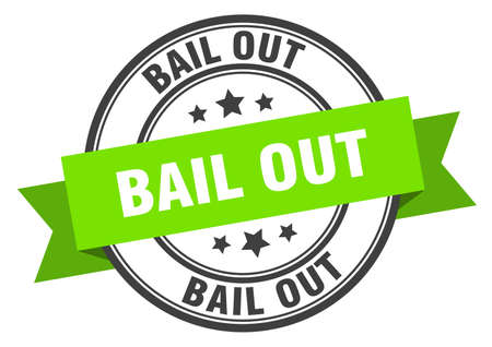 bail out label. bail out green band sign. bail out