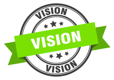 vision label. vision green band sign. vision