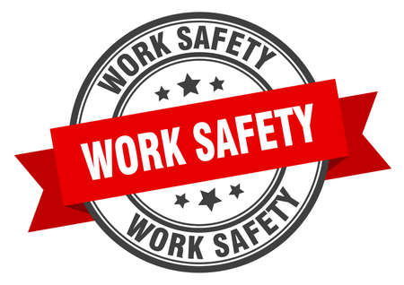 work safety label. work safety red band sign. work safety