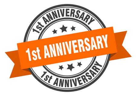1st anniversary label. 1st anniversary orange band sign. 1st anniversary