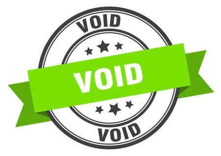 void label. void green band sign. void