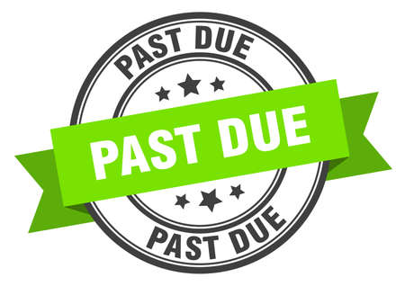 past due label. past due green band sign. past due