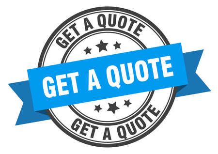 get a quote label. get a quote blue band sign. get a quote