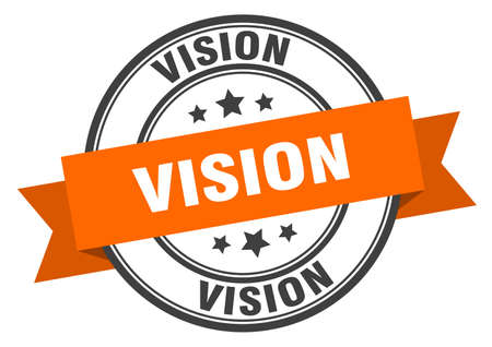 vision label. vision orange band sign. vision