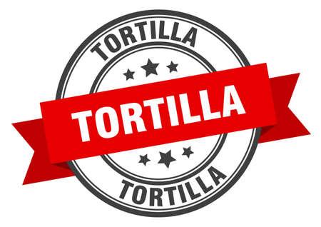 tortilla label. tortilla red band sign. tortilla