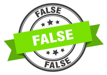 false label. false green band sign. false