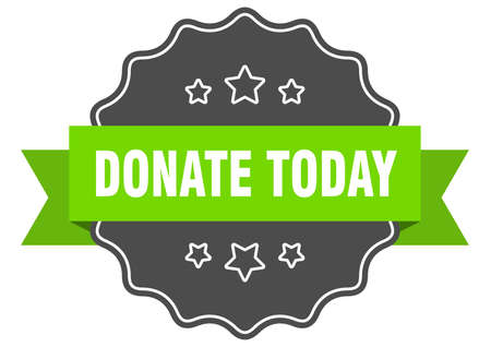 donate today isolated seal. donate today green label. donate today Stock Illustratie