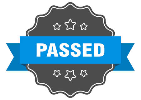 passed blue label. passed isolated seal. passed