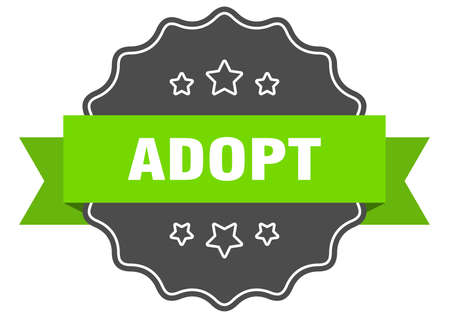 adopt isolated seal. adopt green label. adopt