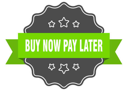 buy now pay later isolated seal. buy now pay later green label. buy now pay later Illustration