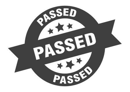 passed sign. passed black round ribbon sticker