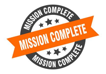mission complete sign. mission complete orange-black round ribbon sticker