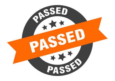 passed sign. passed orange-black round ribbon sticker
