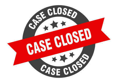 case closed sign. case closed black-red round ribbon sticker