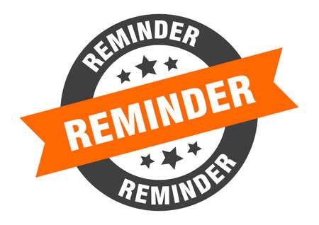 reminder sign. reminder orange-black round ribbon sticker
