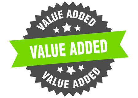 value added sign. value added green-black circular band label
