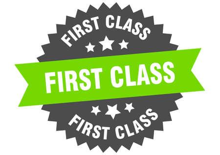 first class sign. first class green-black circular band label