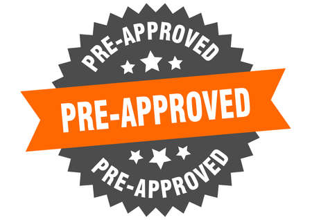 pre-approved sign. pre-approved orange-black circular band label