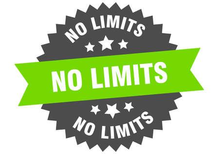 no limits sign. no limits green-black circular band label