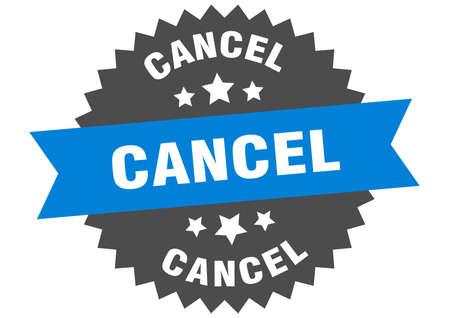 cancel sign. cancel blue-black circular band label