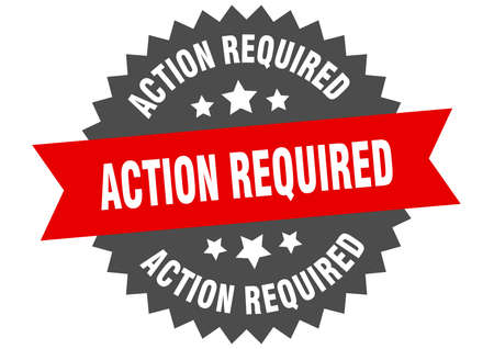 action required sign. action required red-black circular band label